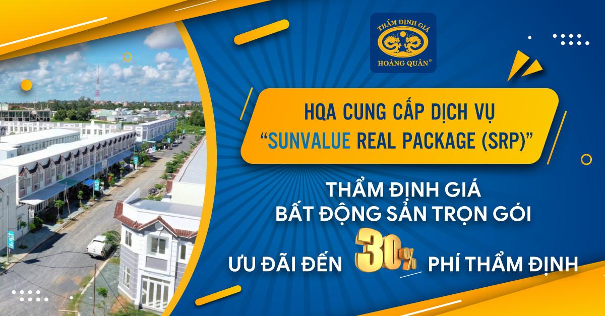 """HQA cung cấp dịch vụ """"SunValue Real Package ( SRP)"""" Thẩm định giá bất động sản trọn gói ưu đãi đến 30% phí thẩm định"""
