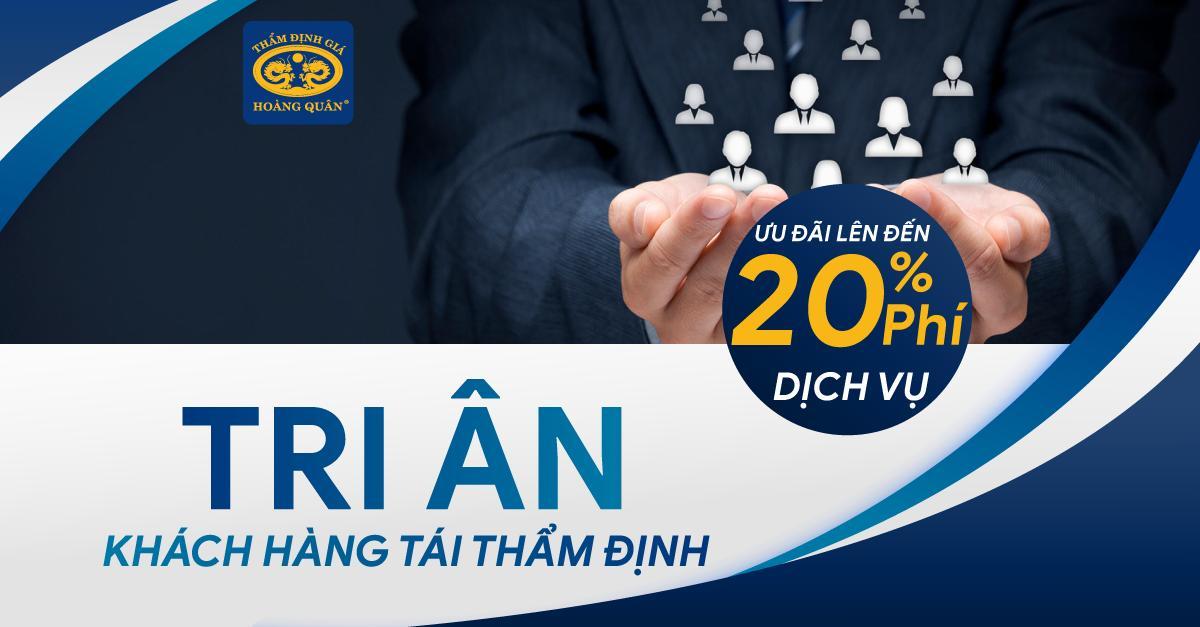 Tri Ân Khách Hàng Tái Thẩm Định Ưu đãi lên đến 20% phí dịch vụ