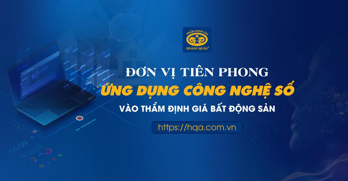 HQA TIÊN PHONG ỨNG DỤNG CÔNG NGHỆ TRONG THẨM ĐỊNH GIÁ