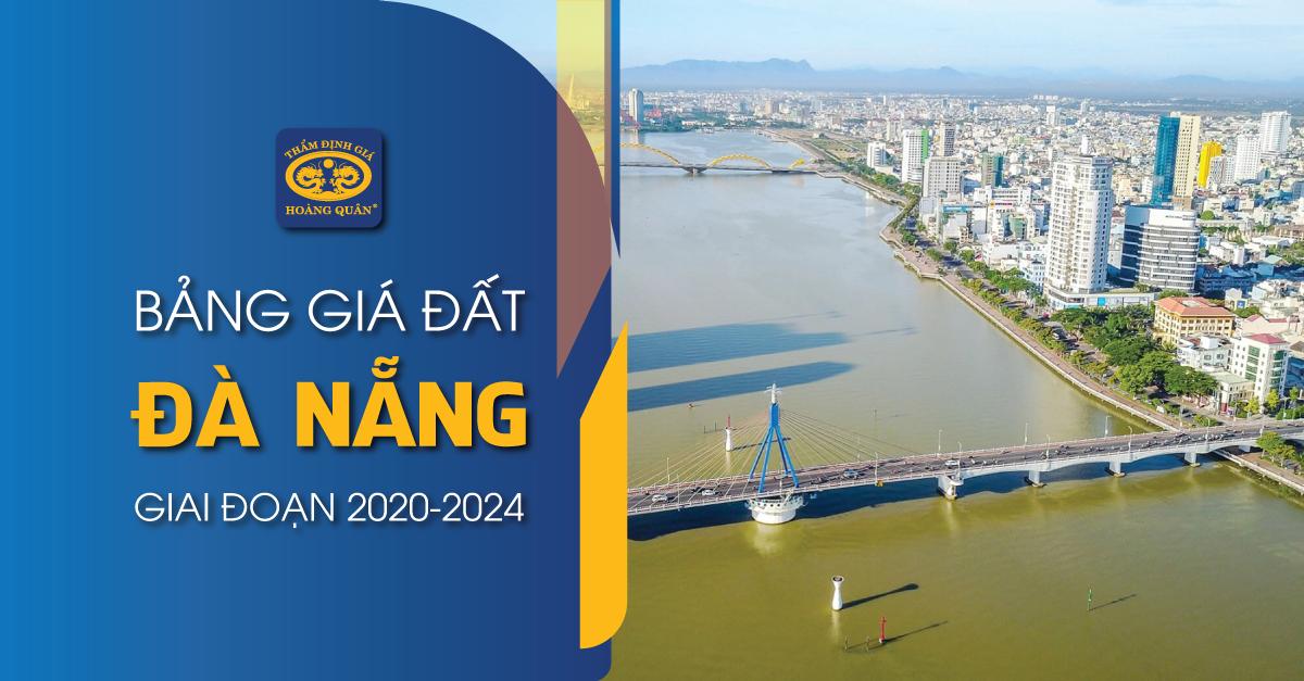 BẢNG GIÁ ĐẤT ĐÀ NẴNG GIAI ĐOẠN 2020-2024