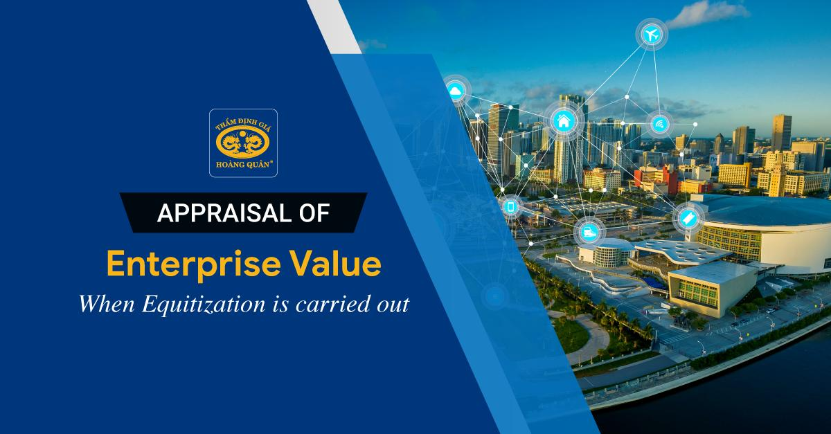 Appraisal of Enterprise Value When Equitization is conducted
