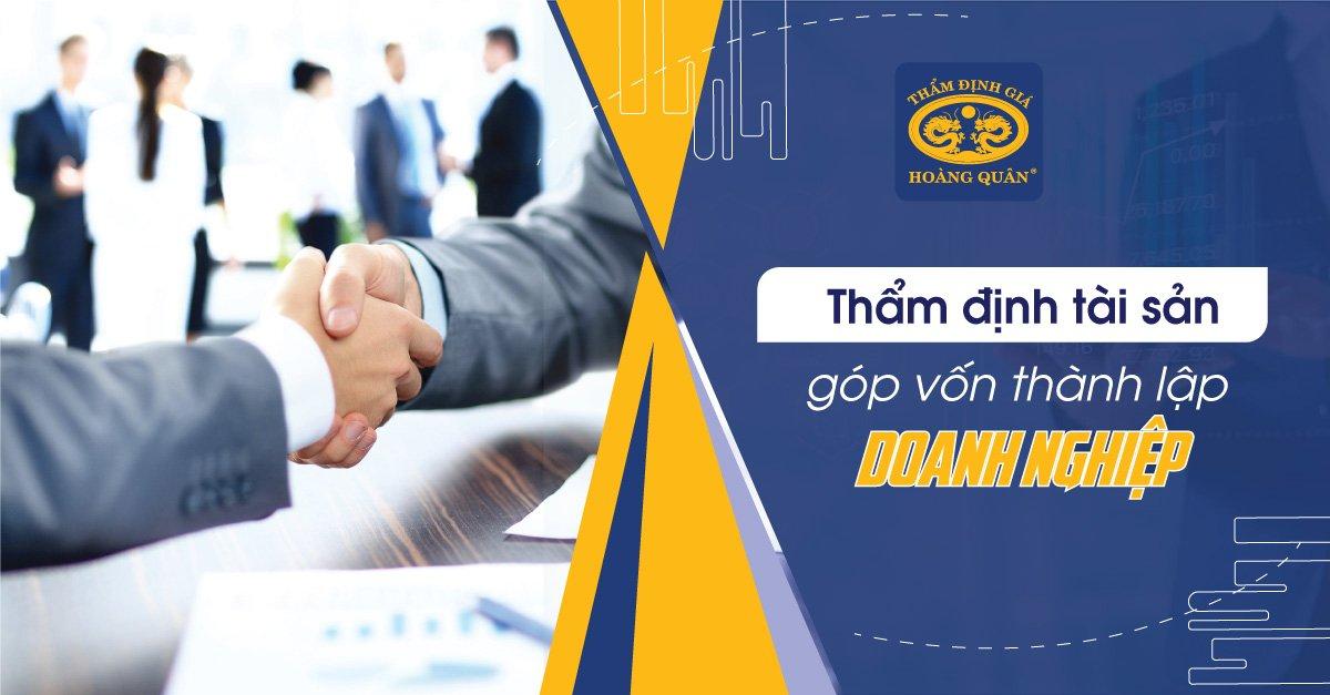 Thẩm định tài sản góp vốn thành lập doanh nghiệp