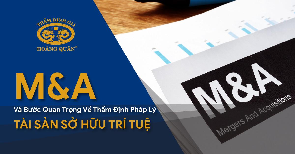 M&A và bước quan trọng về thẩm định pháp lý tài sản sở hữu trí tuệ