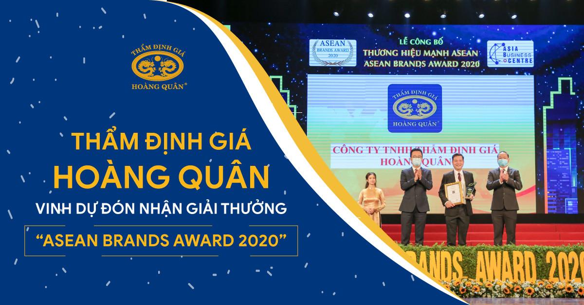 """THẨM ĐỊNH GIÁ HOÀNG QUÂN VINH DỰ ĐÓN NHẬN GIẢI THƯỞNG """"ASEAN BRANDS AWARD 2020."""""""